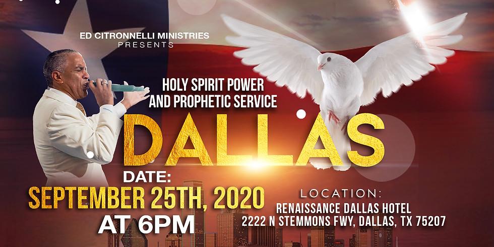 DALLAS, TX - Holy Spirit Deliverance & Prophetic Service