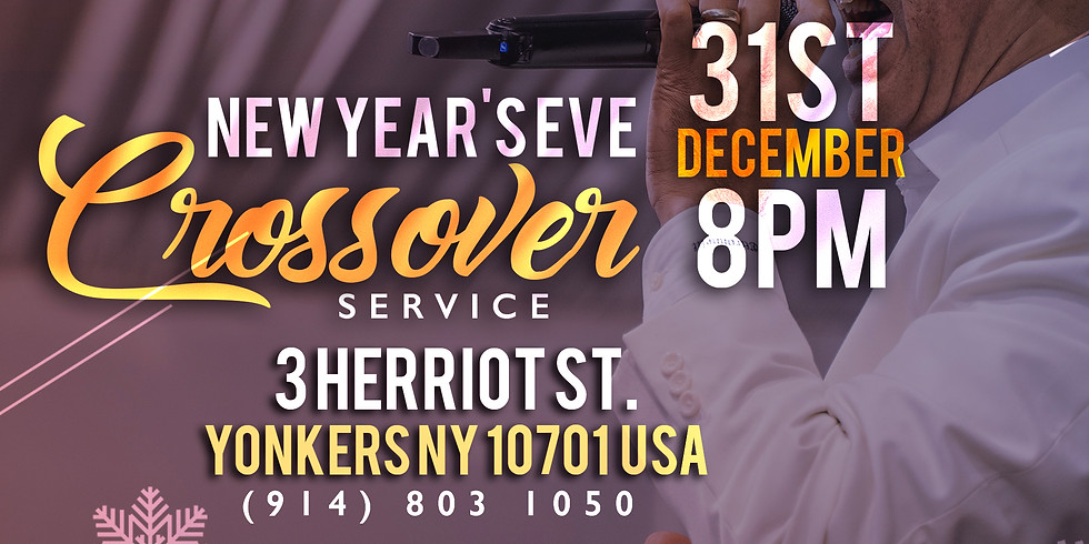 NEW YEAR'S EVE CROSSOVER SERVICE