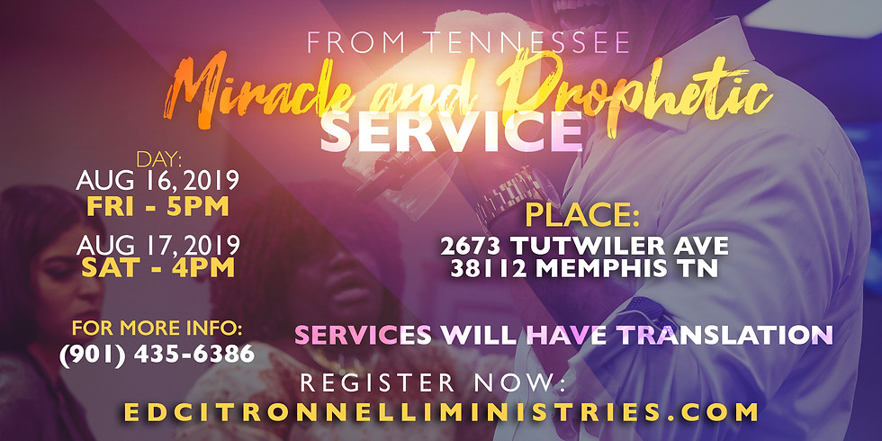 MEMPHIS, TENNESSEE MIRACLE & PROPHETIC SERVICE ( Spanish Service) )