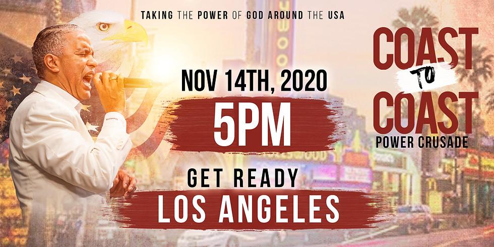 LOS ANGELES, CA - COAST TO COAST HOLY SPIRIT POWER CRUSADE
