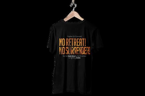 No Retreat No Surrender T Shirt