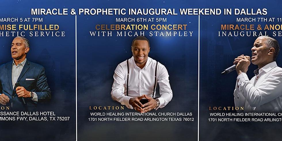 DALLAS- Miracle & Prophetic Inaugural Weekend