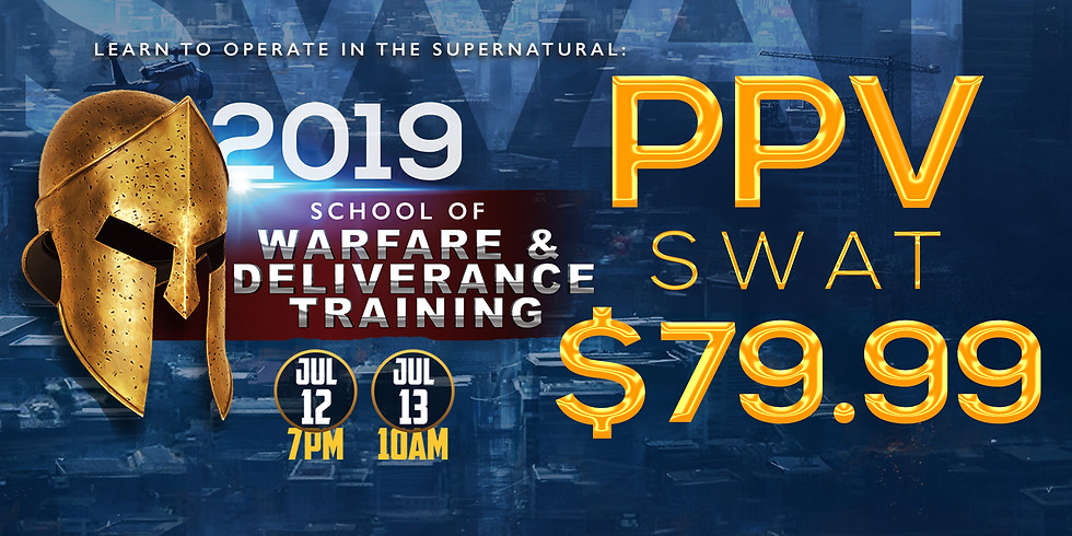 PPV - SWAT  - School of Warfare  & Deliverance Training