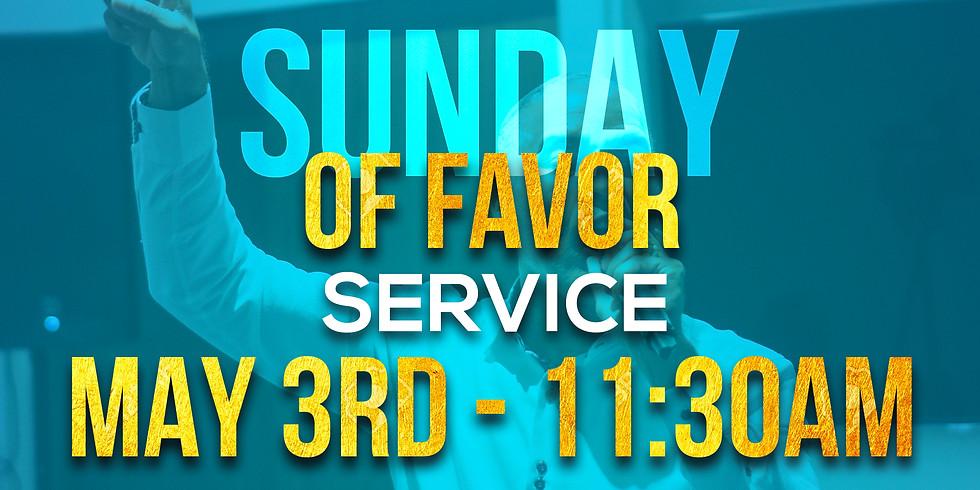 SUNDAY OF FAVOR & OPEN DOORS SERVICE