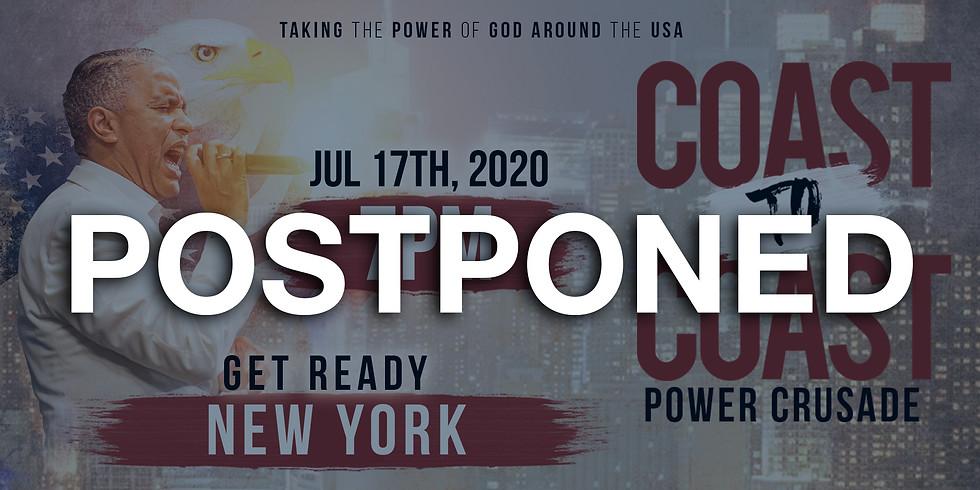 (POSTPONED )NEW YORK - COAST TO COAST HOLY SPIRIT POWER CRUSADE