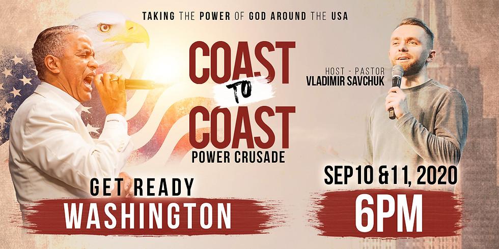 WASHINGTON STATE - COAST TO COAST HOLY SPIRIT POWER CRUSADE
