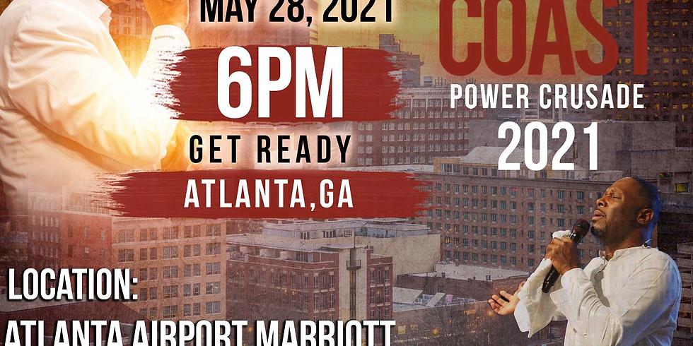 ATLANTA, GA- Coast to Coast Holy Spirit Power Crusade