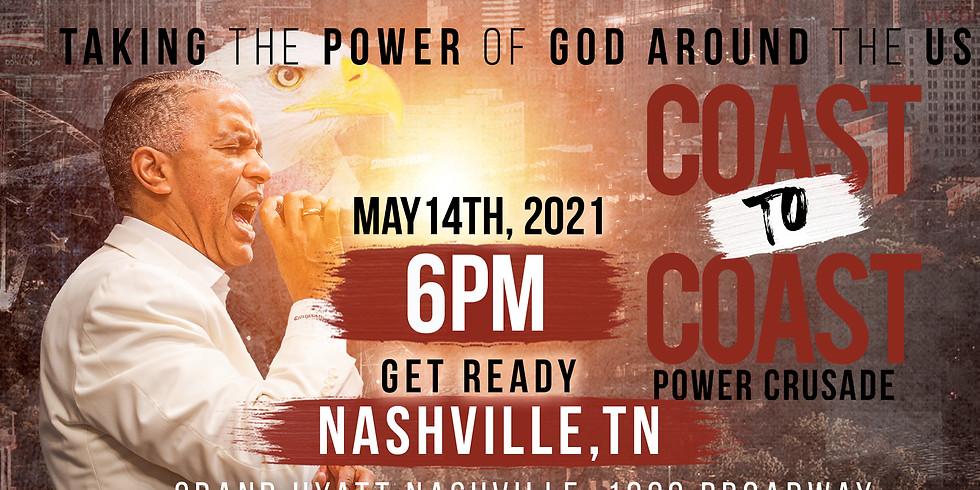 NASHVILLE, TN - Coast to Coast Holy Spirit Power Crusade