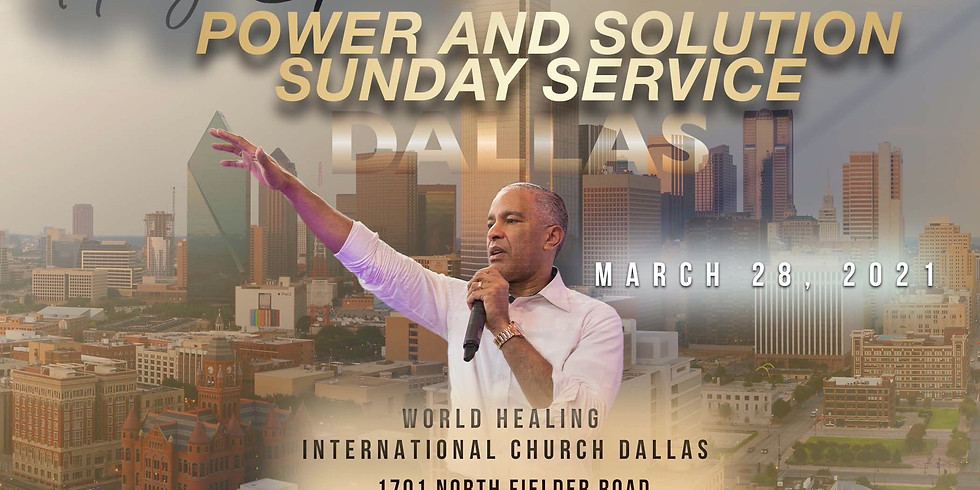 DALLAS, TX - Sunday Service of Solution & Power with Prophet Ed