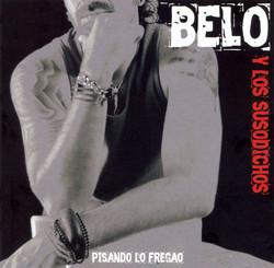BELO Y LOS SUSODICHOS