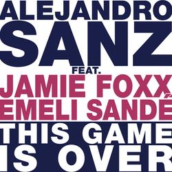 ALEJANDRO DANZ FT. JAMIE FOXX Y EMELI SANDÉ