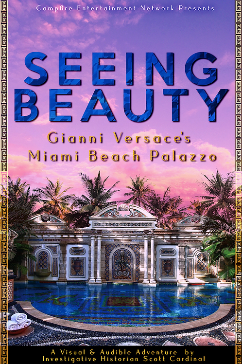 Seeing Beauty: Gianni Versace's Miami Beach Palazzo