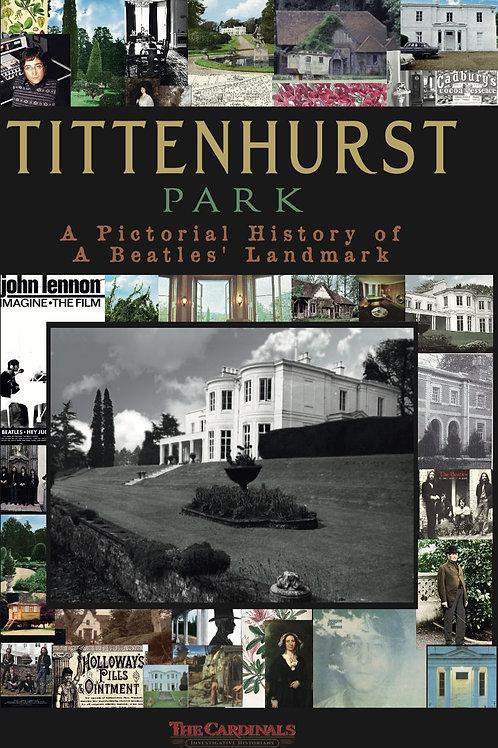 Tittenhurst Park: A Pictorial History