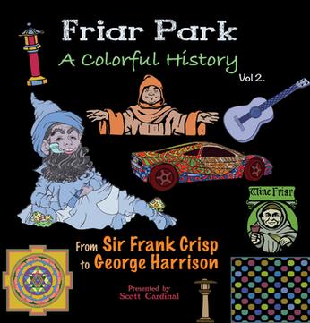 Friar Park Coloring Book Volume 2.