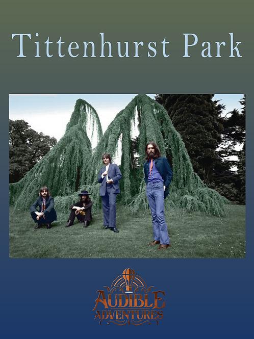 Tittenhurst Park. Tour #1