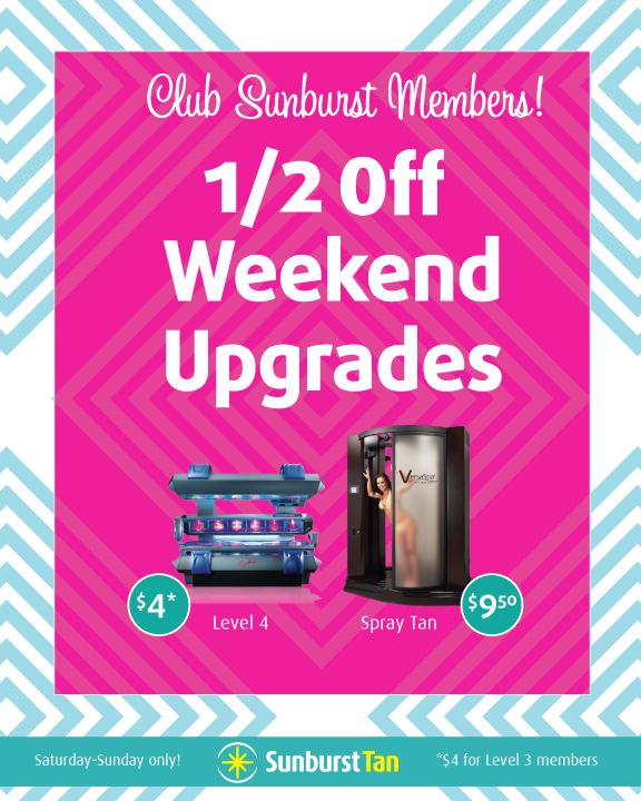 Members! 1/2 Off Weekend Upgrades!