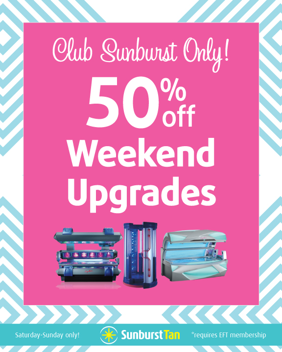 50% off Weekend Upgrades