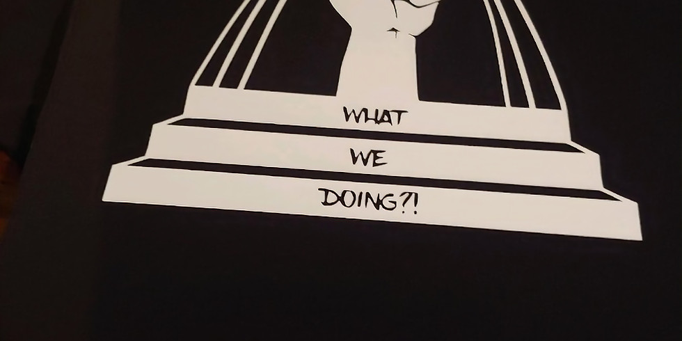 What We Doing T-Shirts!!!!