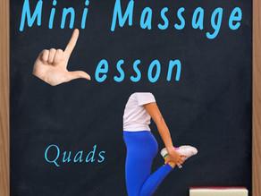 Mini Massage Lesson: Quads
