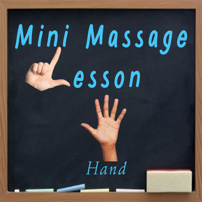 Mini Massage Lesson: Hand