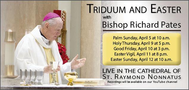 Bishop Pates Holy Week Masses.jpg