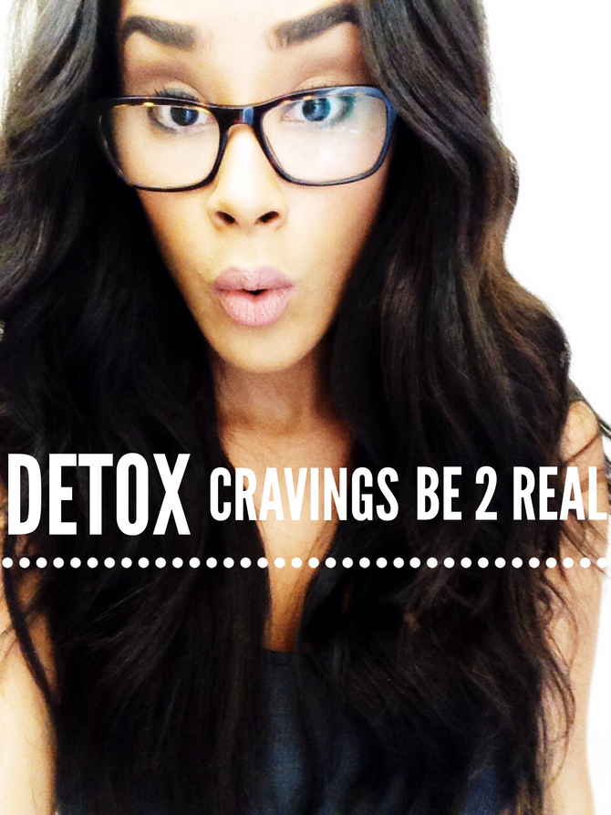 Detox Cravings