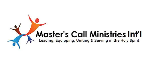 Master's Call Ministries International, Leading, Equipping, Uniting & Serving in the Holy Spirit