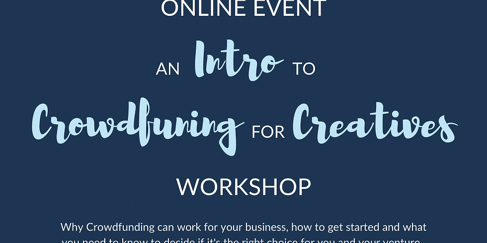 An Intro to Crowdfunding for Creatives (Members Free)