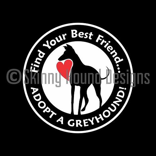 """""""Find Your Best Friend... Adopt a Greyhound!"""" Magnet"""