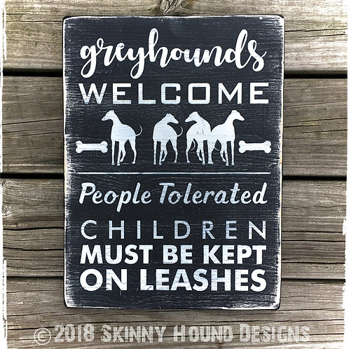 """Greyhounds Welcome"" Handmade Wood Sign"