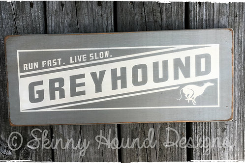 """Run Fast. Live Slow."" Handmade Wood Sign"
