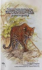 Guide to Mammals of Sri Lanka Sarath Kotagama