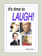 It's Time to Laugh