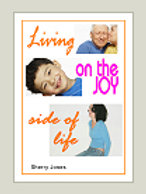 Living on the JOY Side of Life