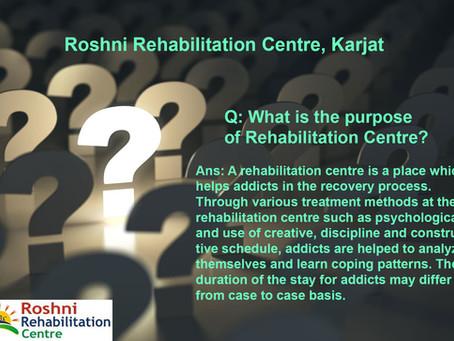 Q: What is the purpose of Rehabilitation Centre?