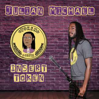 Uproar Entertainment Releases 'Insert Token' CD From Stand-Up Comedian Julian Michael