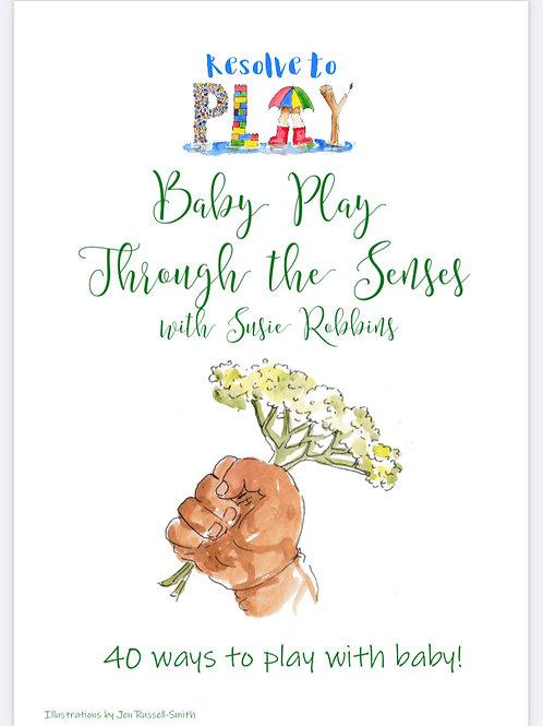 Baby Play through the Senses