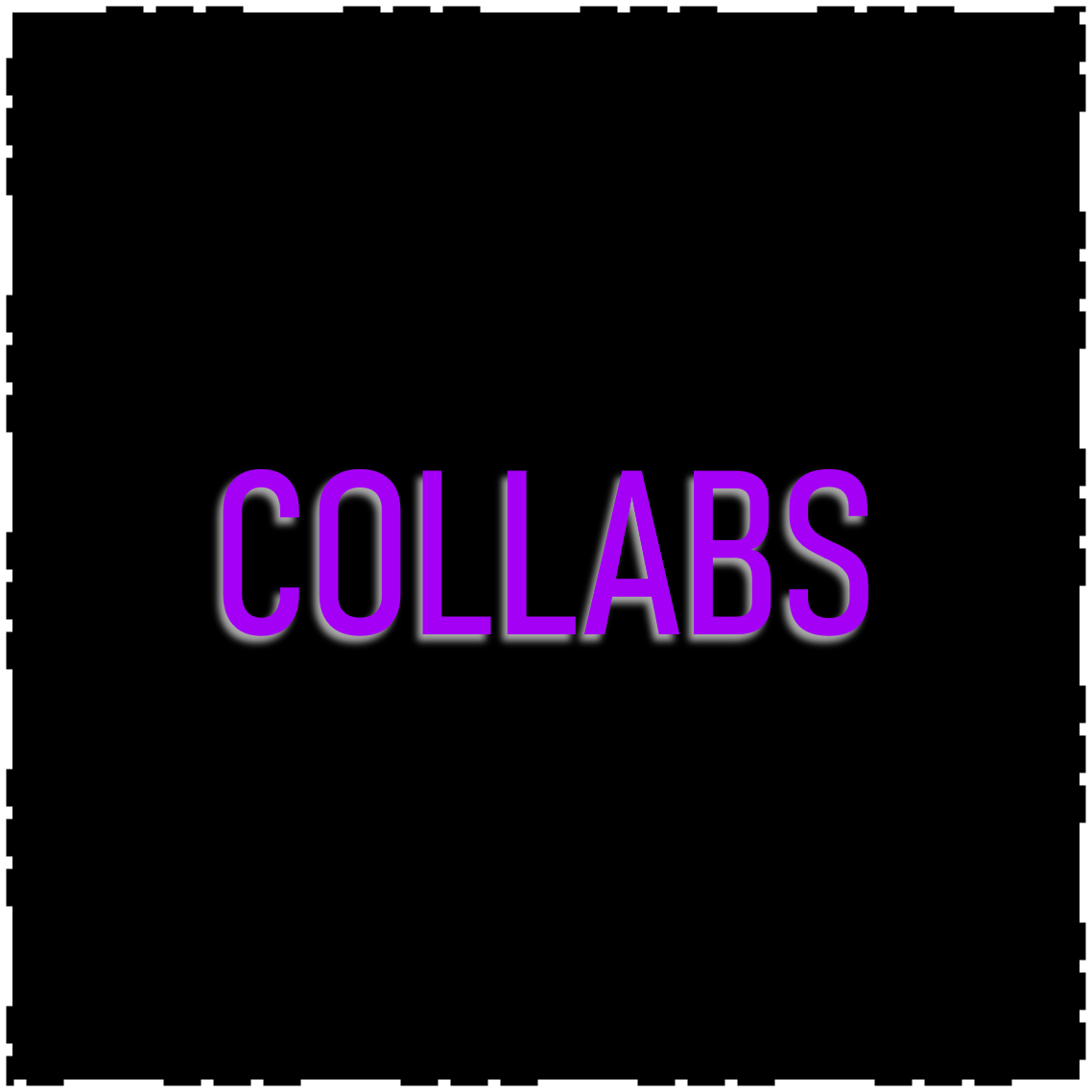 Collabs