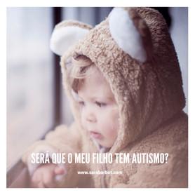 Será que o meu filho tem autismo?
