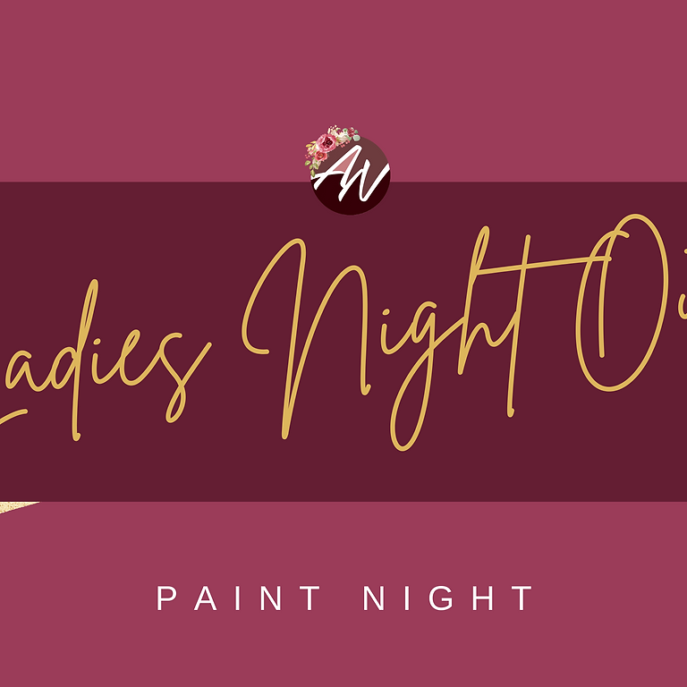 Ladies Night Out - Paint Night