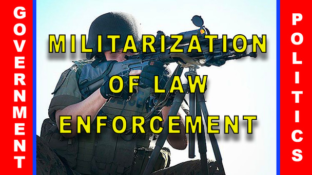 #82 - The Militarization of Law Enforcement