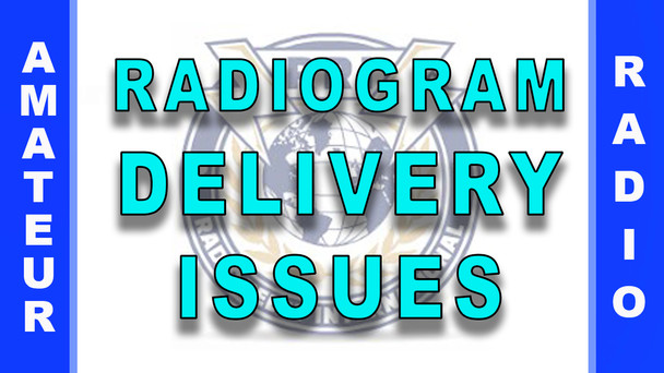 #79 - Radiogram Delivery Issues & Solutions