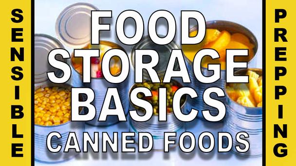 # 04 - Food Storage Basics - Canned Foods