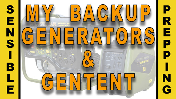 #94 - My Backup Generators & GenTent