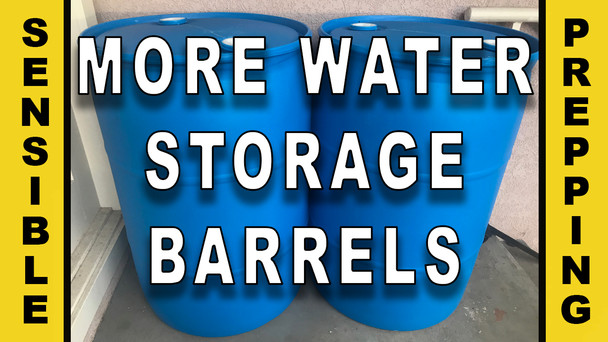#89 - More Water Storage Barrels