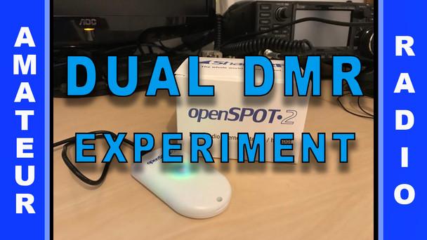 #85 - Dual DMR Experiment