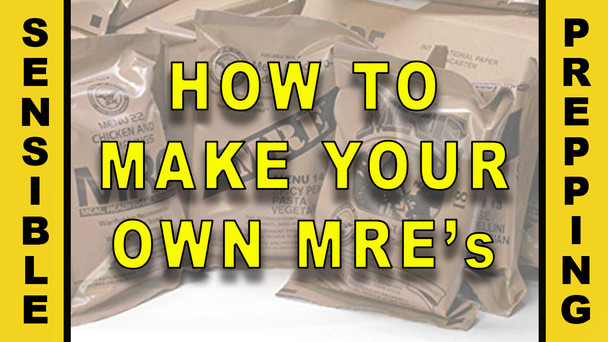 #96 - Do It Yourself MRE Meal Packs