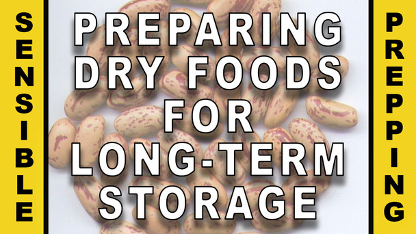 #98 - Preparing Dry Bulk Foods for Long-Term Storage