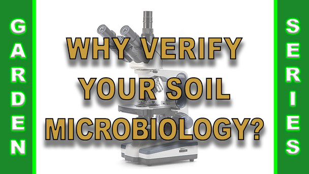 #140 - Why Verify Your Soil Microbiology?