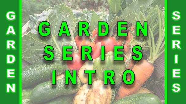 #108 - Gardening Series Introduction